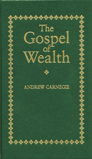 andrew carnegie gospel of wealth essay